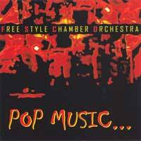 Free Style Chamber Orchestra: Pop Music